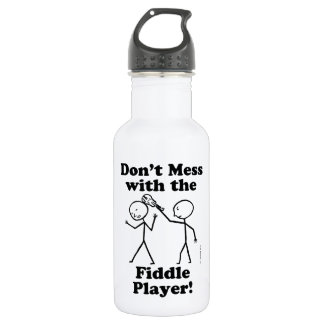 Don't Mess With The Fiddle Player Stainless Steel Water Bottle