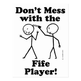 Don't Mess With The Fife Player Postcard