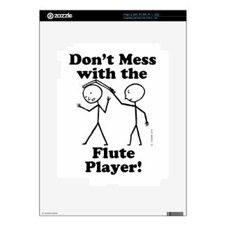 Don't Mess With The Flute Player Skin For The iPad 2