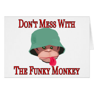 Don't Mess With The Funky Monkey Card