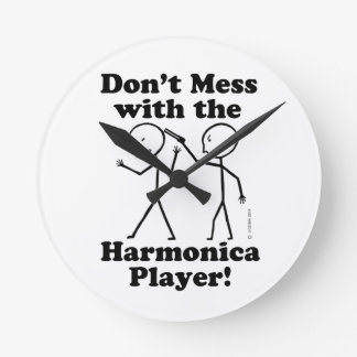Don't Mess With The Harmonica Player Round Wall Clocks