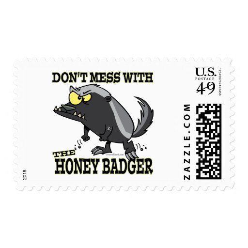 DONT MESS WITH THE HONEY BADGER POSTAGE STAMPS