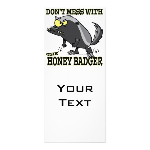DONT MESS WITH THE HONEY BADGER CUSTOMIZED RACK CARD
