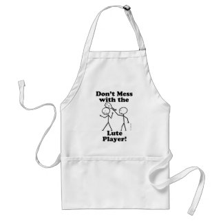 Don't Mess With The Lute Player Adult Apron
