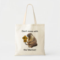 Don't mess with the Marmot! Tote Bag