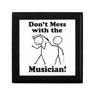 Don't Mess With The Musician Jewelry Box
