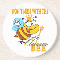 dont mess with the queen bee drink coaster