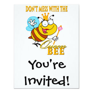 """dont mess with the queen bee 4.25"""" x 5.5"""" invitation card"""