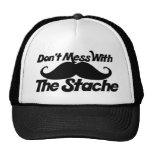 Don't Mess with the Stache funny mustache Mesh Hats