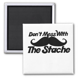 Don't Mess with the Stache 2 Inch Square Magnet