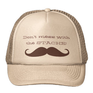 Don't mess with the Stache! Trucker Hat