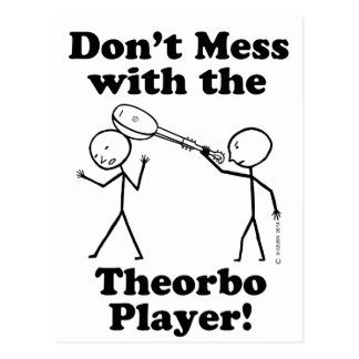 Don't Mess With The Theorbo Player Postcard