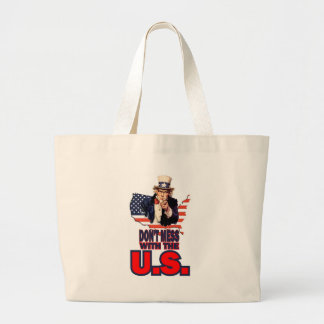 Don't Mess with the U.S. Canvas Bag