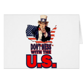 Don't Mess with the U.S. Card