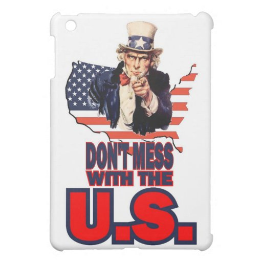 Don't Mess with the U.S. Cover For The iPad Mini