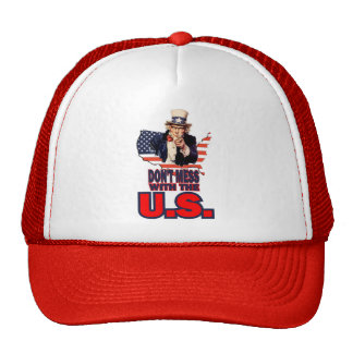 Don't Mess with the U.S. Hats