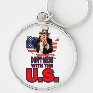Don't Mess with the U.S. Key Chain