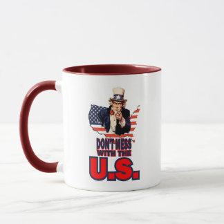 Don't Mess with the U.S. Mug