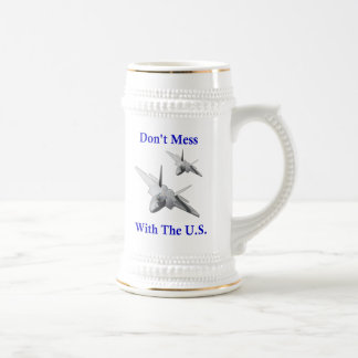 Don't Mess With The U.S. 18 Oz Beer Stein