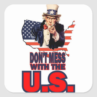 Don't Mess with the U.S. Square Sticker