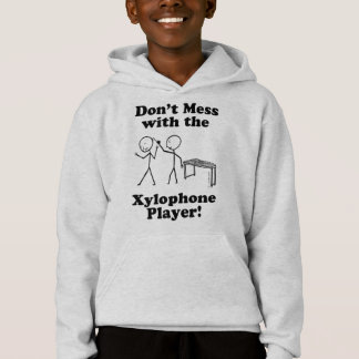 Don't Mess With The Xylophone Player Hoodie