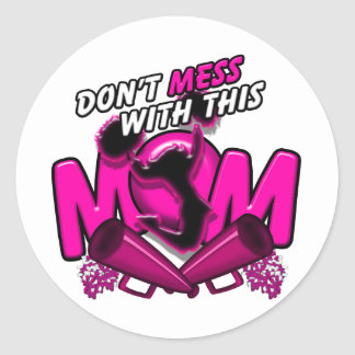 Don't Mess With This Cheer Mom Classic Round Sticker