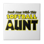 Don't Mess With This Softball Aunt.png Tile