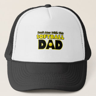 Don't Mess With This Softball Dad copy.png Trucker Hat
