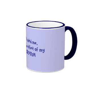 Don't mind me, it's just a ... - Customized Ringer Coffee Mug