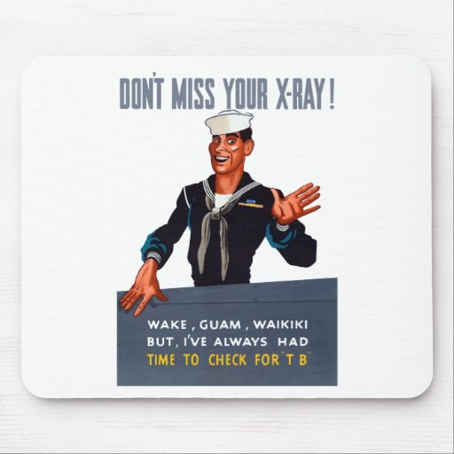 Don't Miss Your X-ray -- WW2 Mouse Pad