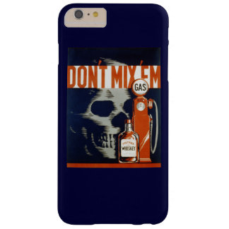 Don't Mix Em-Don't Drink and Drive Barely There iPhone 6 Plus Case