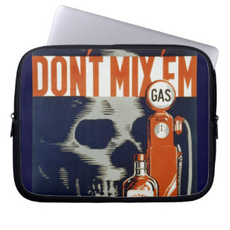 Don't Mix Em-Don't Drink and Drive Laptop Sleeve