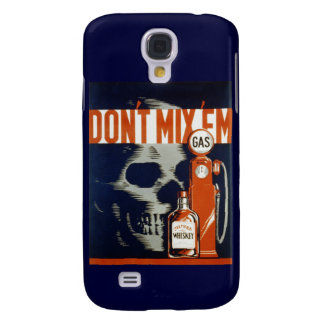 Don't Mix Em-Don't Drink and Drive Samsung Galaxy S4 Case
