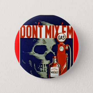 Don't Mix 'Em Pinback Button