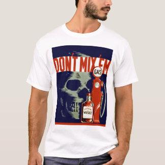 Don't Mix Em T-Shirt