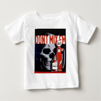 Don't Mix Them Skull Whiskey Gas Vintage poster Baby T-Shirt