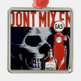 Don't Mix Them Skull Whiskey Gas Vintage poster Square Metal Christmas Ornament