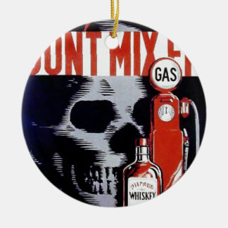 Don't Mix Them Skull Whiskey Gas Vintage poster Double-Sided Ceramic Round Christmas Ornament