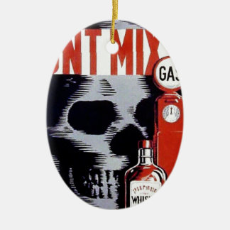 Don't Mix Them Skull Whiskey Gas Vintage poster Double-Sided Oval Ceramic Christmas Ornament
