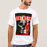 """Don't Mix'em"" Drunk Driving WPA Poster T-Shirt"