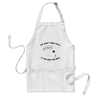 Don't Need Balls Adult Apron