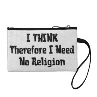 Don't Need Religion Change Purse
