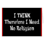 Don't Need Religion Greeting Cards