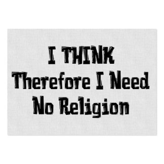 Don't Need Religion Large Business Card