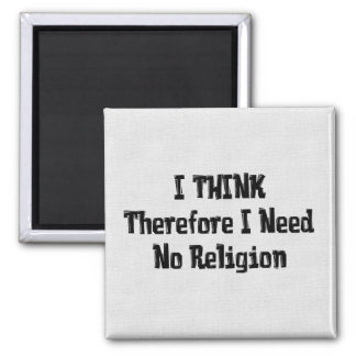 Don't Need Religion Magnet
