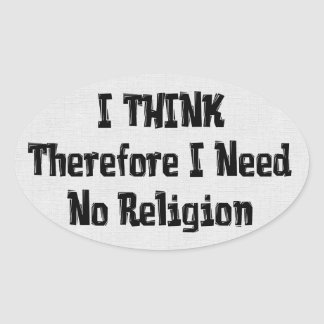 Don't Need Religion Oval Sticker