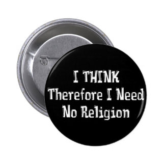Don't Need Religion Pinback Button