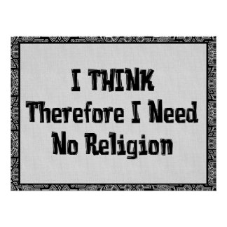 Don't Need Religion Poster