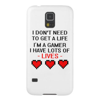 Don't Need To Get A Life Galaxy S5 Case