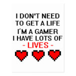 Don't Need To Get A Life Post Cards